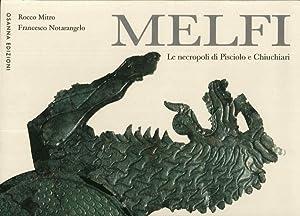 Melfi. Le Necropoli di Pisciolo e Chiuchiari.: Mitro Rocco Notarangelo Francesco