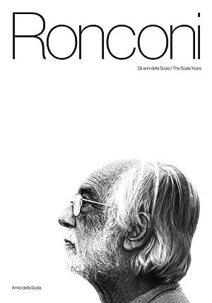 Luca Ronconi. Gli Anni della Scala. The Scala Years.: Crespi Morbio Vittoria