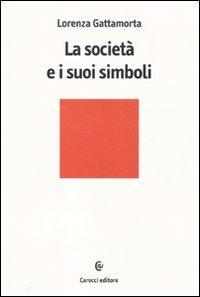 La società e i suoi simboli.: Gattamorta, Lorenza