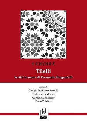 Tilelli. Scritti in onore di Vermondo Brugnatelli. Ediz. italiana, francese e inglese.
