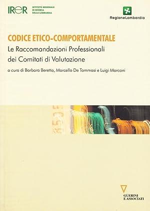 Codice Etico-Comportamentale. Le Raccomandazioni Professionali dei Comitati di Valutazione.