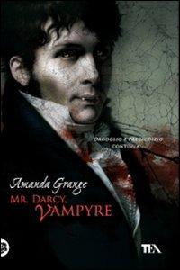 Mr. Darcy, vampyre.: Grange, Amanda
