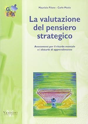 La valutazione del pensiero strategico.: Pilone, Maurizio Muzio, Carlo