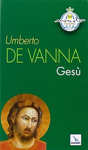 Gesù.: De Vanna, Umberto