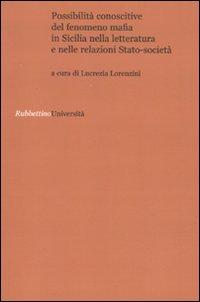 Possibilità conoscitive del fenomeno mafia in Sicilia nella letteratura e nelle relazioni ...