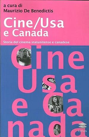 Cine/Usa e Canada. Storia del Cinema Statunitense e Canadese.