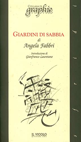 Giardini di Sabbia.: Fabbri Angela