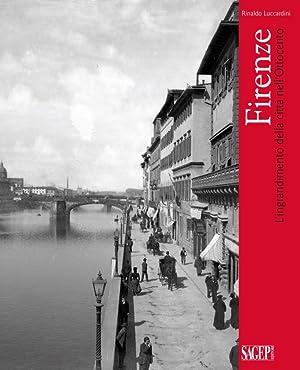 Firenze. L'Ingrandimento delle Città nell'Ottocento.: Luccardini Rinaldo