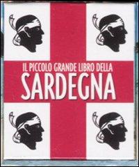 Il piccolo grande libro della Sardegna.