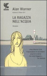 La ragazza nell'acqua.: Warner, Alan