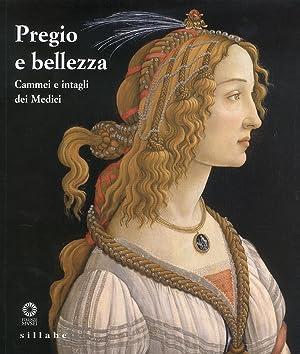Pregio e Bellezza. Cammei e intagli dei Medici.: Gennaioli, R.