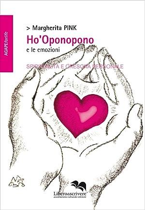 Ho'Oponopono e le emozioni.: Pink Margherita