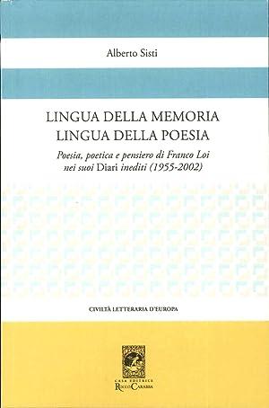 Lingua della Memoria Lingua della Poesia. Poesia,: Sisti Alberto