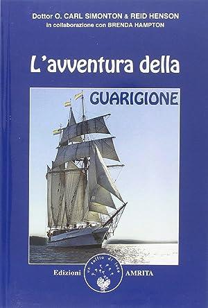 L'avventura della guarigione.: Simonton, O Carl Henson, Reid Hampton, Brenda