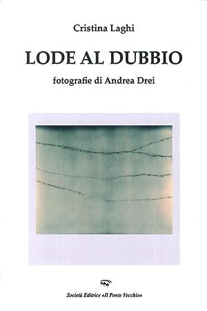 Lode al Dubbio.: Laghi Cristina Drei Andrea