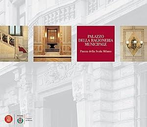 Palazzo della Ragioneria Municipale. Piazza della Scala di Milano. Storia e architettura.