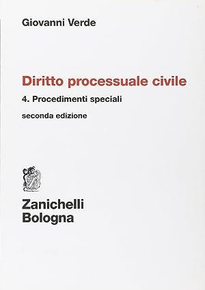 Diritto processuale civile. Vol. 4: Procedimenti speciali.: Verde, Giovanni