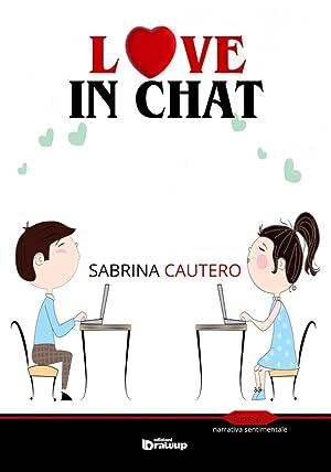 Love in chat.: Cautero Sabrina