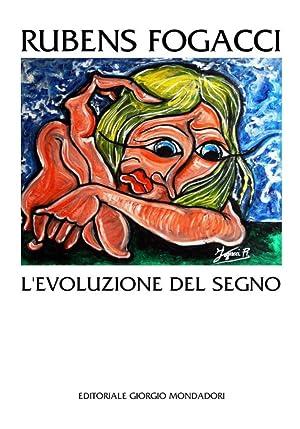 Rubens Fogacci. L'Evoluzione del Disegno.
