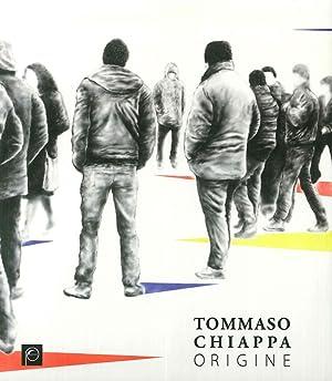 Tommaso Chiappa. Origine.: Vera Agosti
