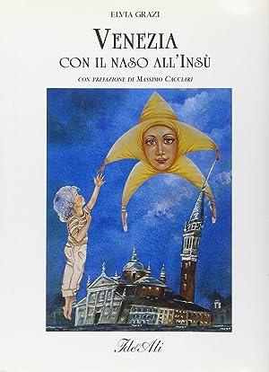 Venezia con il naso all'insu.: aa.vv.