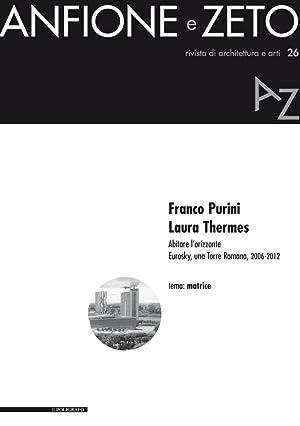 Anfione e Zeto. Rivista di Architettura e Arti, N.26. Franco Purini, Laura Thermes. Abitare l'...