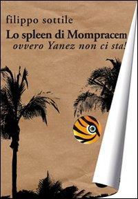 Lo spleen di Mompracem. Ovvero Yanez non ci sta!: Sottile, Filippo