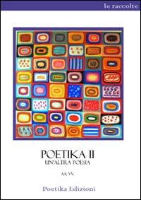 Poetika 2. Un'altra poesia.