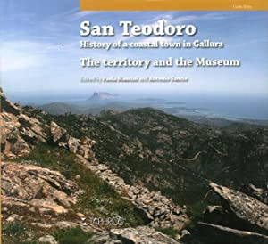 San Teodoro. History of a Coastal Town in Gallura. the Territory and the Museum.
