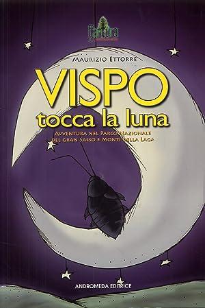 Vispo tocca la luna.: Ettorre, Maurizio