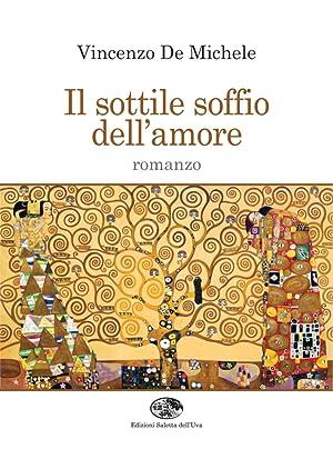 Il sottile soffio dell'amore.: De Michele Vincenzo
