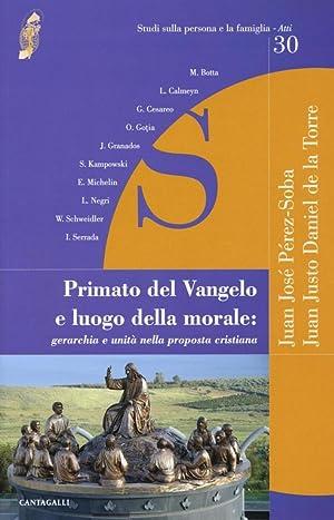 Primato del Vangelo e Luogo della Morale: Gerarchia e Unità nella Proposta Cristiana.