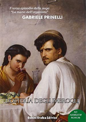 L'Osteria degli Imbrogli.: Prinelli Gabriele