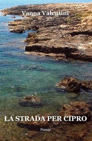 La strada per Cipro.: Valentini Vanna