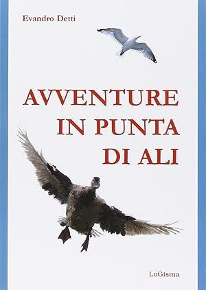 Avventure in punta di ali.: Detti Evandro