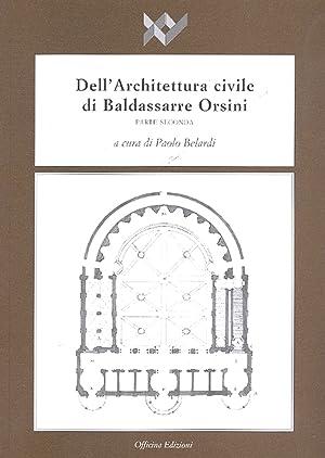 Dell'Architettura Civile di Baldassarre Orsini. Parte Seconda.