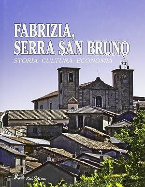 Fabrizia, Serra San Bruno. Storia, cultura, economia.