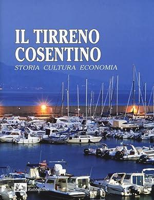 Il Tirreno Cosentino. Storia Cultura Economia.