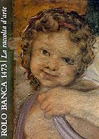 Rolo Banca 1473. La raccolta d'arte.: Scolaro, Michela