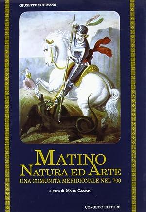 Matino, natura ed arte. Una comunità meridionale: Schivano, Giuseppe