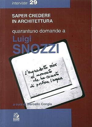 Quarantuno domande a Luigi Snozzi.