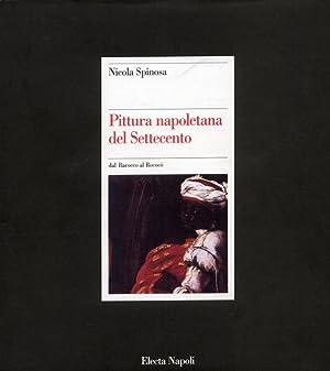 Pittura napoletana del Settecento. Dal Barocco Al: Spinosa, Nicola Di