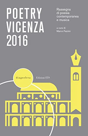 Poetry Vicenza 2016. Rassegna di Poesia Contemporanea