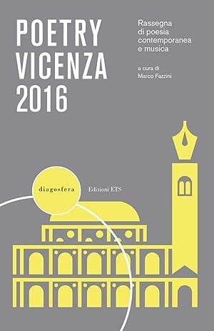 Poetry Vicenza 2016. Rassegna di Poesia Contemporanea