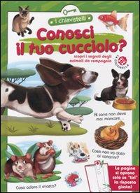 Conosci il tuo cucciolo?: Stefani, Alberto Clima,