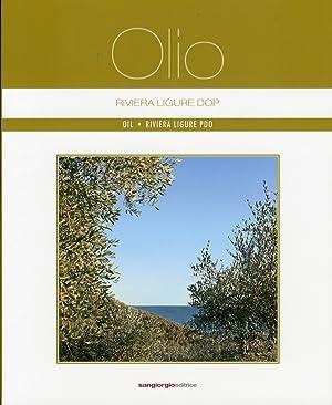Olio Riviera Ligure Dop. Oil - Riviera Ligure Pdo. [Edizione italiana e inglese].