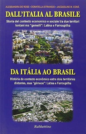 Dall'Italia al Brasile. Storia del Contesto Economico: De Rose, Alessandra