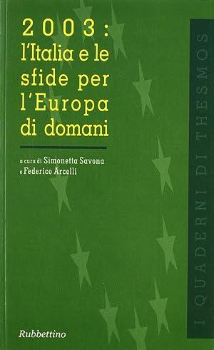 2003: l'Italia e le sfide per l'Europa