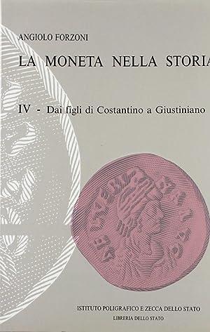 La moneta nella storia. IV. Dai figli: Forzoni, Angiolo