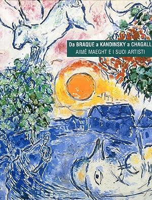 Da Braque a Kandinsky e Chagall. Aimè: Llorens, Tomàs Llorens,
